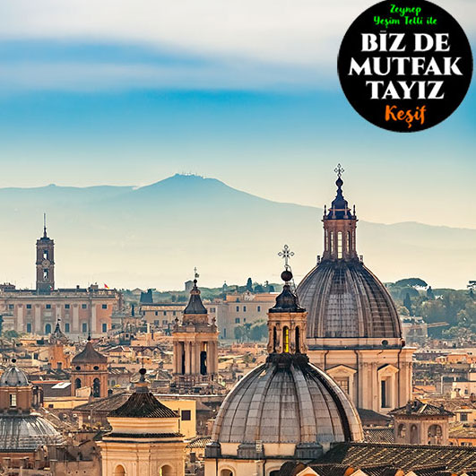 roma lezzet TRAVEL DREAMS TURLARI